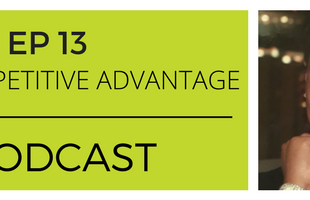 The Competitive Advantage Podcast